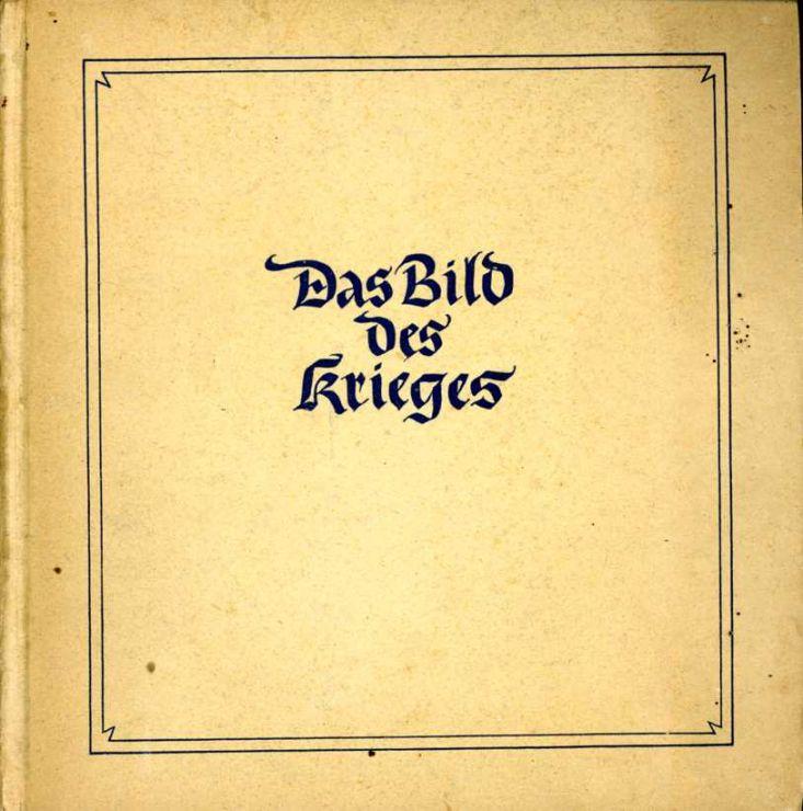 """Libro de Dibujos """"Das Bild des Krieges"""" de Pintores Alemanes de 1942"""